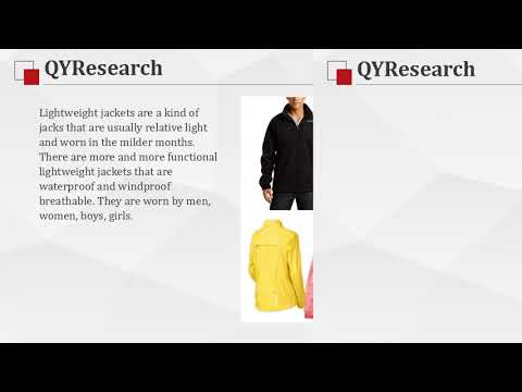 QYResearch: Global Lightweight jacket market revenue will reach 144.4 Billion USD by 2022 Mp3