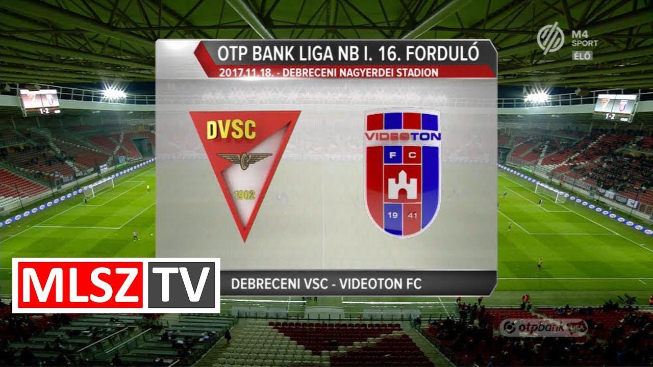 DVSC - Videoton FC  | 2-5 | OTP Bank Liga | 16. forduló | MLSZTV
