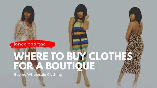 Where to Buy Clothes for Your Boutique