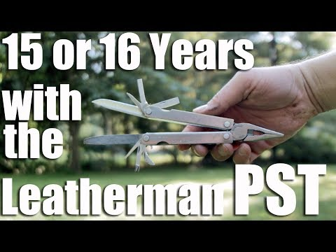 Leatherman PST Multitool 15 or 16 Year Review and Comparsion.