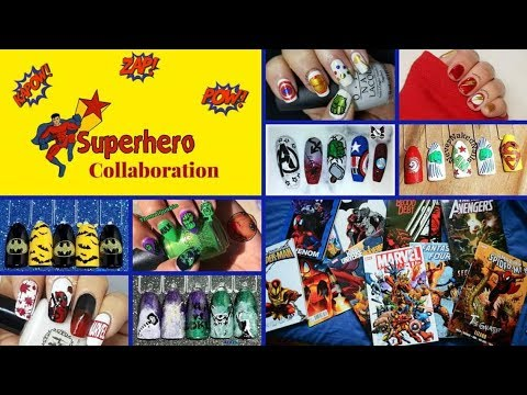 Superhero Nail Art YouTuber's Collab