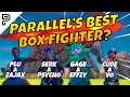 Who is the BEST Box Fighter in Parallel? (Serk, Psycho, Gage, Effzy, Vo, Cude, Zajax, & Plu)