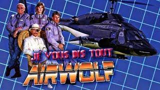 JE VOUS DIS TOUT -  SUPERCOPTER - airwolf