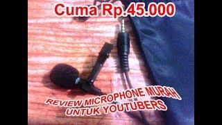 Review Microphone Murah Untuk Youtubers