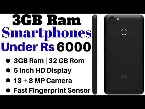 Top 5 Best 3GB Ram Smartphones Under Rs 6000 In 2018