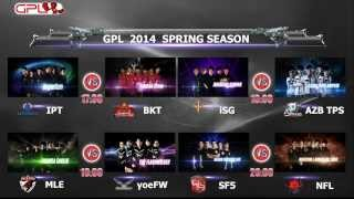 GPL2014 SPRING SEASON WEEK 4 DAY 2