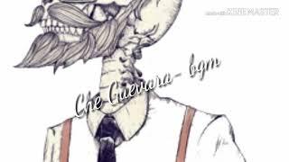 Che Guevara-bgm