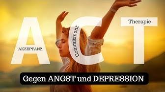 Angst und Depressionen überwinden dank der Akzeptanz- und Commitment Therapie (ACT vs. KVT)