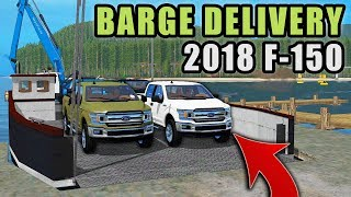 TAKING DELIVERY OF 2018 F-150s OFF THE BARGE! NEW FORD DEALERSHIP | FARMING SIMULATOR 2017