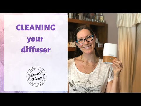 How to clean your Esential Oil Diffuser