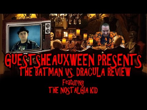 Guestsheauxween Presents - The Batman VS. Dracula Review by The Nostalgia Kid