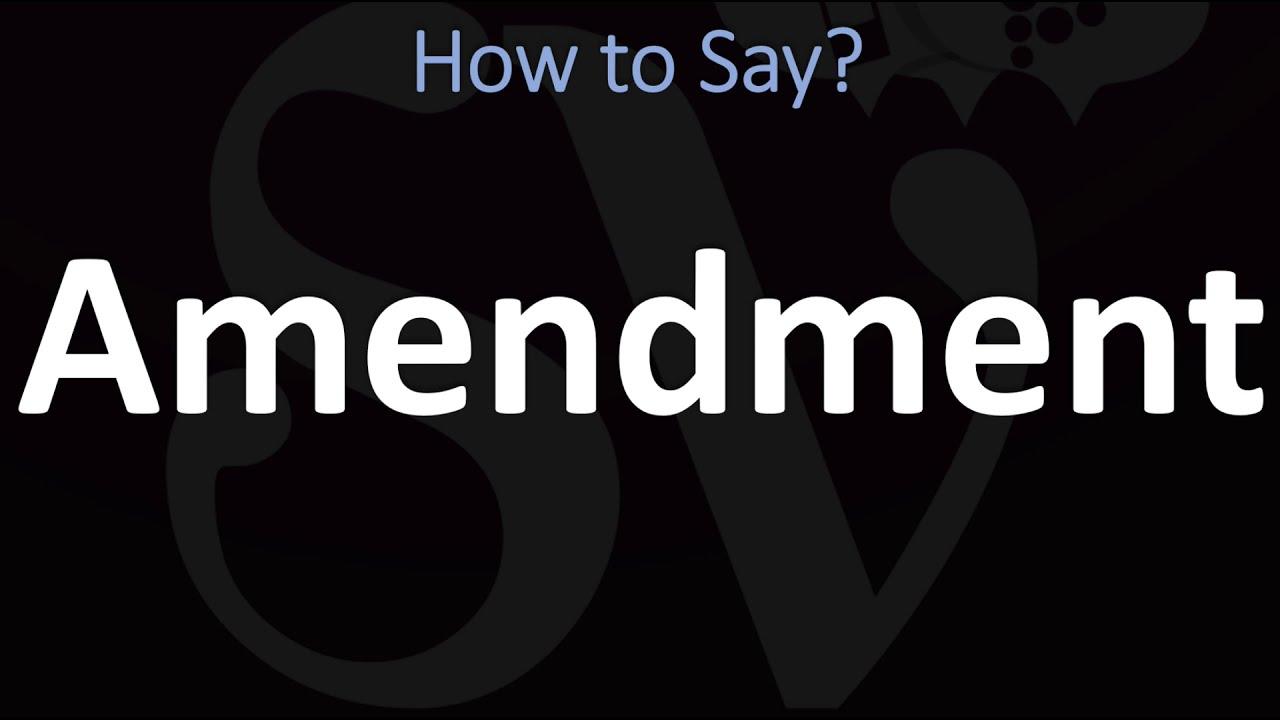How to Pronounce Amendment? (CORRECTLY)