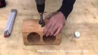 HowTo: Bohren mit  Forstnerbohrern in Holz (www.bohrer-onlineshop.de)