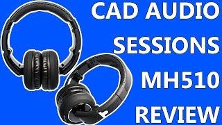 Video CAD Audio Sessions MH510CR Review | Pro Studio Headphones download MP3, 3GP, MP4, WEBM, AVI, FLV Juni 2018