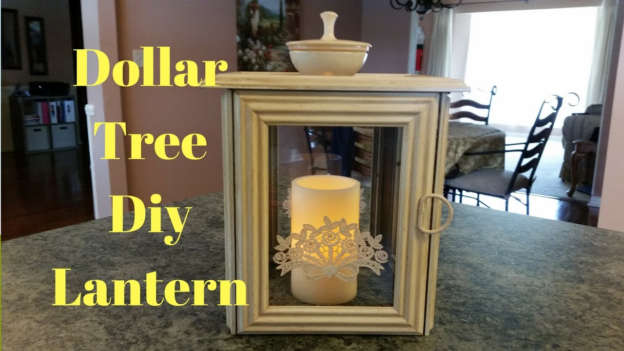 Dollar Tree Diy Lantern Youtube