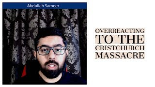 Overreacting to the Christchurch Massacre