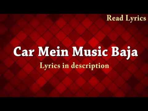 Neha kaker  full song (Car Mein Music Baja)