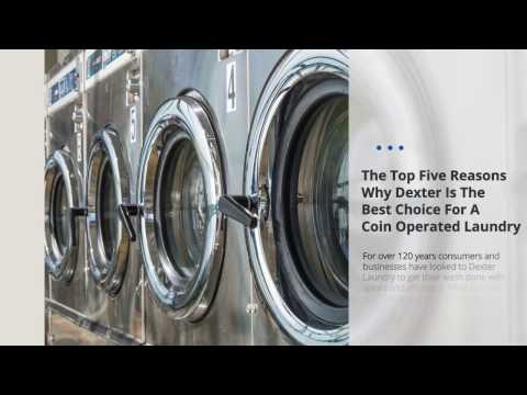 5 Reasons To Choose Dexter Laundry For Coin Operated Laundry Equipment