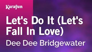 Download mp3: https://www.karaoke-version.com/mp3-backingtrack/dee-dee-bridgewater/let-s-do-it-let-s-fall-in-love.htmlsing online: https://www.karafun.com/ka...