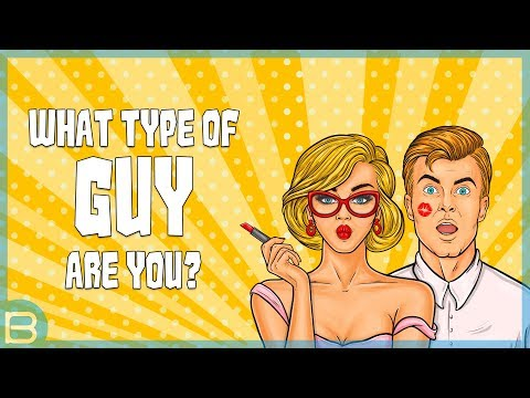 What Type of GUY Are You?
