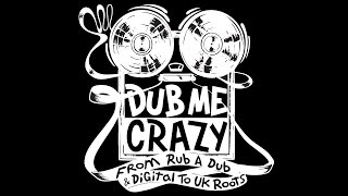 Dub Me Crazy Radio Show 156 by Legal Shot 17 NOVEMBRE 2015