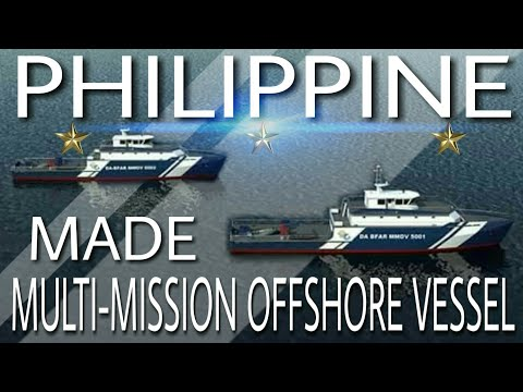 PHILIPPINE MADE MODERN MULTI-MISSION OFFSHORE VESSEL