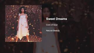 CORE OF SOUL - Sweet Dreams