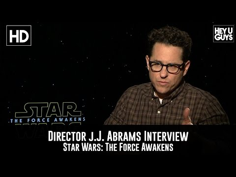 Director JJ Abrams Interview - Star Wars: The Force Awakens