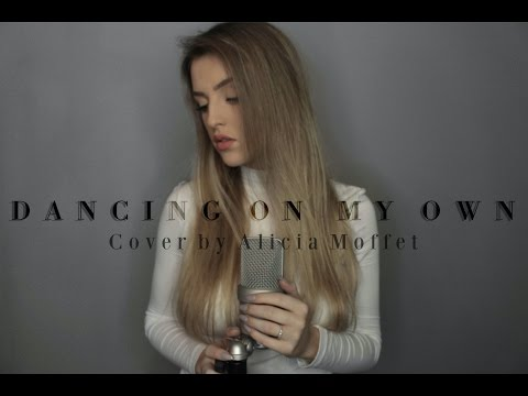 Dancing On My Own - Calum Scott || Cover by Alicia Moffet
