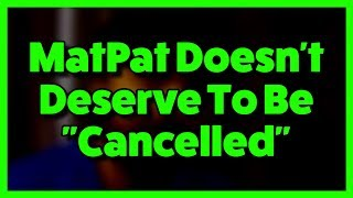 let39s-not-cancel-matpat--
