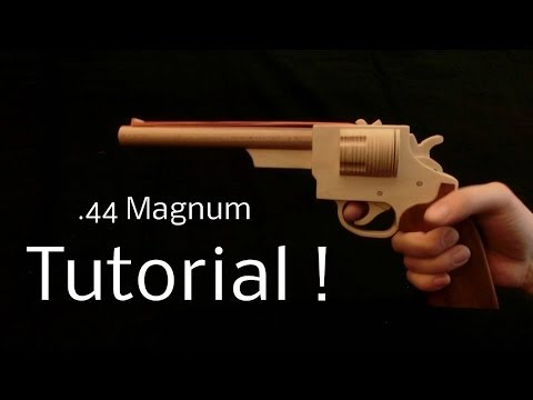 Tutorial! .44 Magnum [rubber band gun]