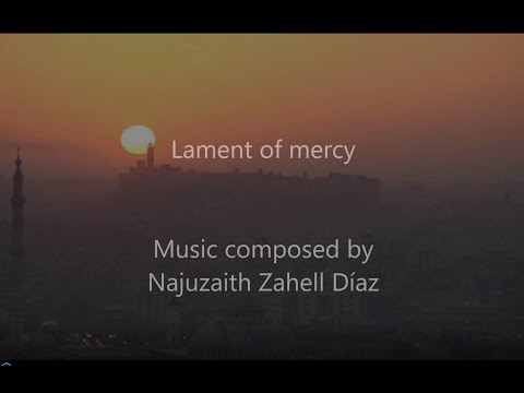 Lament of Mercy (a song for Aleppo, Syria) music composed by Najuzaith (yamaha mx61)