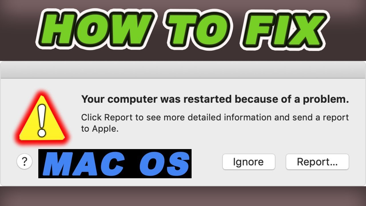 Apple mac error your computer restarted because of a problem