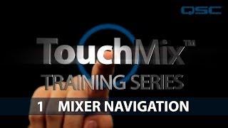 QSC TouchMix Training 01: Mixer Navigation (English)