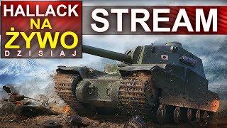 Hallack na żywo - World of Tanks testowy serwer - ciekawe konfiguracje :) - Na żywo
