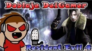 Repeat youtube video DOBLAJE DEIGAMER: RESIDENT EVIL 4