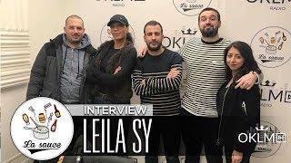 LEILA SY (Réalisatrice pour Kery James, Lino, Vald...) - #LaSauce sur OKLM Radio 28/02/2018
