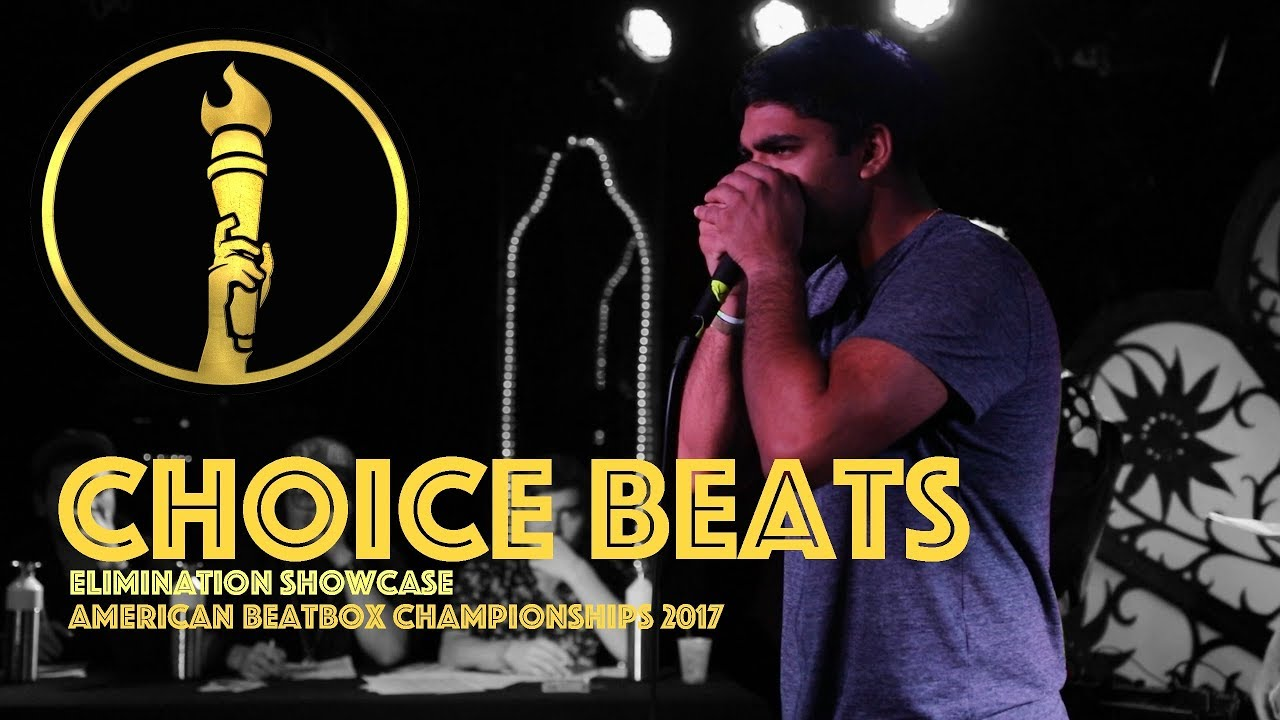 Choice Beats / Elimination Showcase - American Beatbox Championships 2017