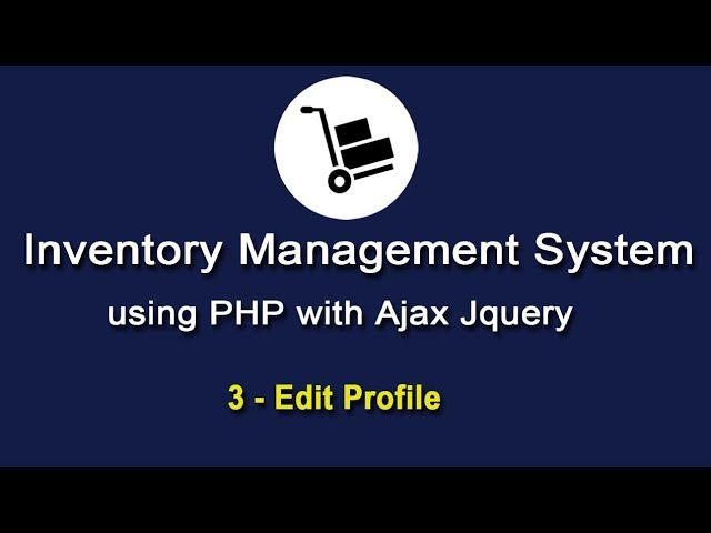 Inventory System in PHP using Ajax Jquery - Manage Profile