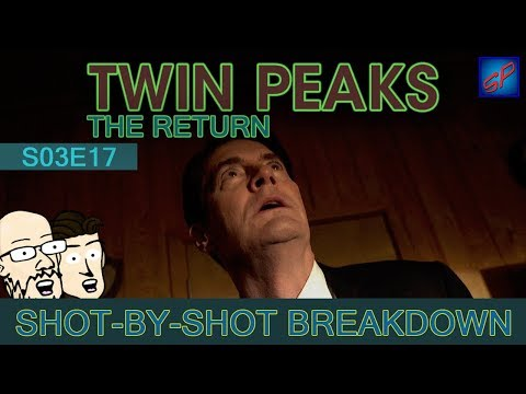 Twin Peaks: The Return Part 17 - s03e17 - Shot-by-Shot Breakdown/Analysis
