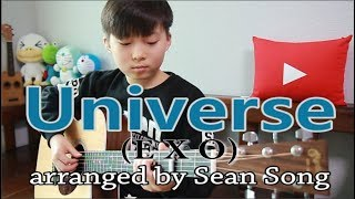 Universe (EXO) fingerstyle guitar arranged & cover by 10-year-old kid Sean Song