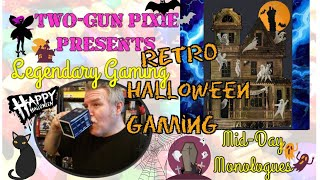 Midday Monologue 068 - Halloween Retro-Gaming!  1970s!
