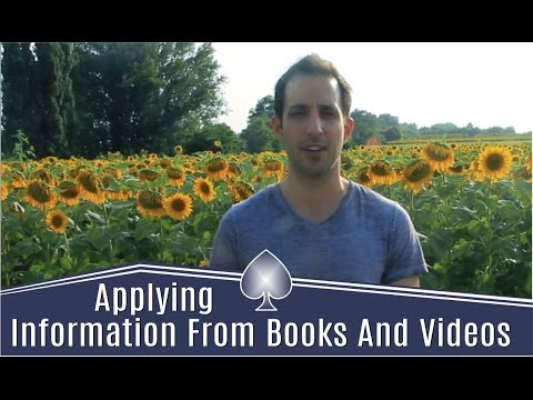 The Best Ways to Apply Information From Books And Videos In Poker [Ask Alec]