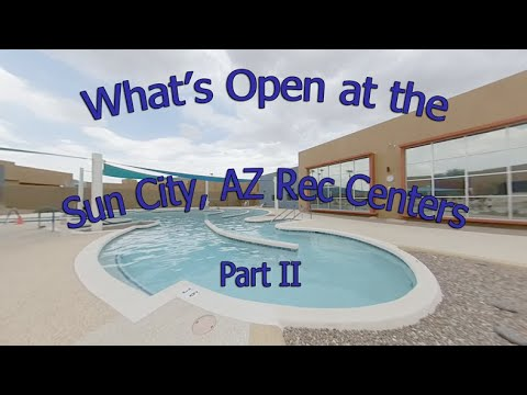 What's Open at the Sun City AZ Rec Centers Part II, Nov. 2020