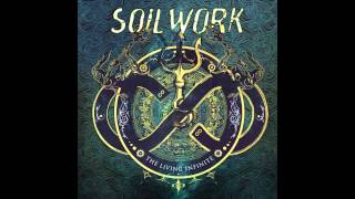 Soilwork - Entering Aeons & Long Live the Misanthrope