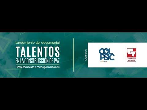 Talentos en la construcción de paz-Experiencias desde la psicología en Colombia