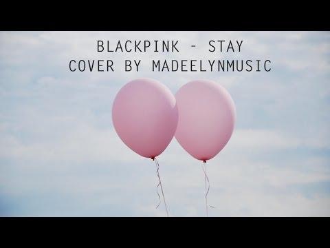 BLACKPINK (블랙핑크) - STAY [English Cover]