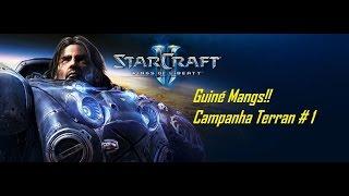 StarCraft 2 Terran #1   Guiné Mengs!!!