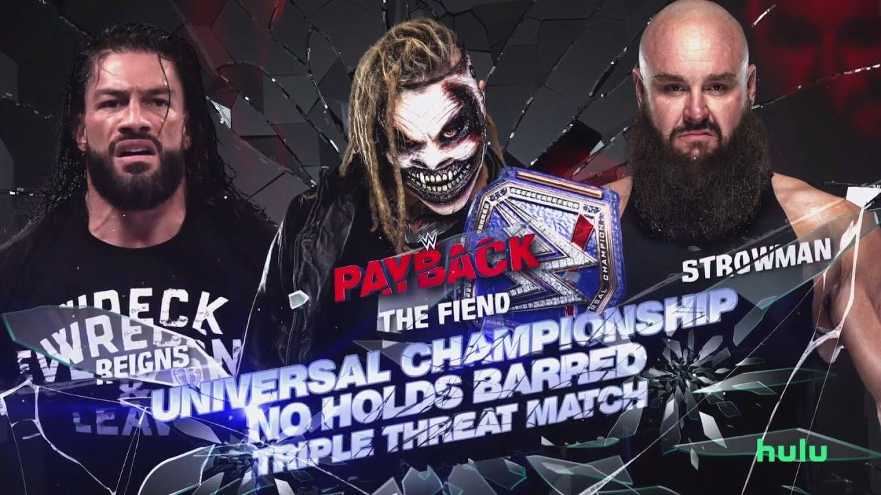 WWE Payback 2020 - The Fiend Bray Wyatt vs Braun Strowman vs Roman Reigns  (Universal Championship) - YouTube
