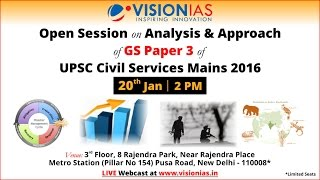 Open session on Analysis and Approach of GS Paper 3 of UPSC Civil Services Mains 2016 exam